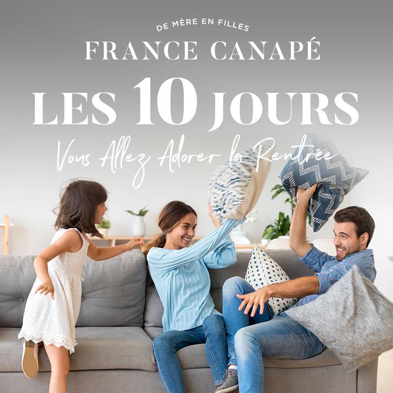 LES 10 JOURS FRANCE CANAPE - Jusqu'à -60%